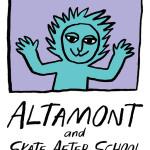 ALTAMONT & SKATE AFTER SCHOOL