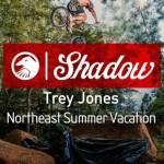 Shadow Conspiracy – Trey Jones Northeast Summer Vacation